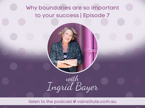 Why boundaries are so important to your success | Episode 07