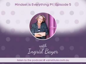 Mindset is everything p1 | Episode 05