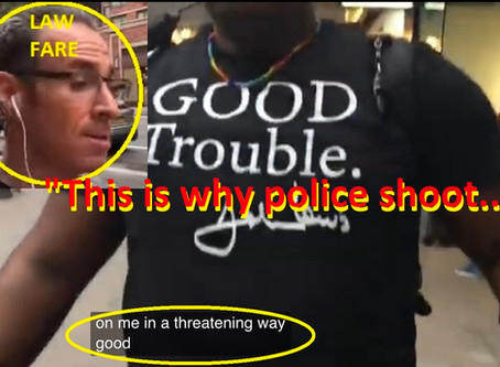 "Lawfare guru Jason Goodman involved in street fracas with BLM  --  ""That's why the cops shoot .."""