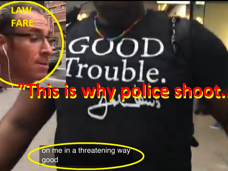 "Lawfare guru Jason Goodman involved in street fracas with BLM  --  ""That's why the cops shoot .."""