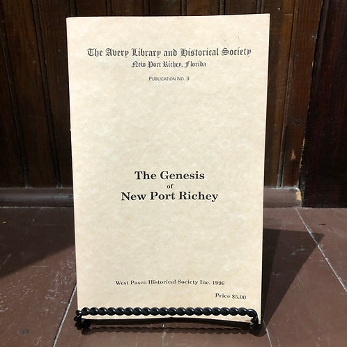 The Genesis of New Port Richey - Book