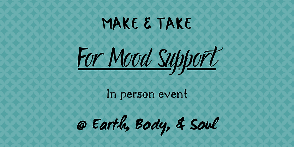 Essential Oil For Moods - Make & Take Event