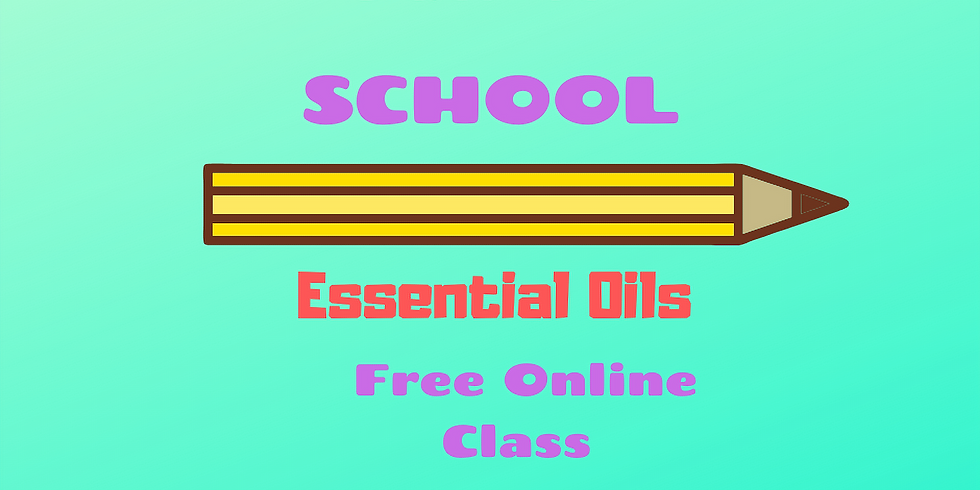 Free Essential Oils class for back to school!