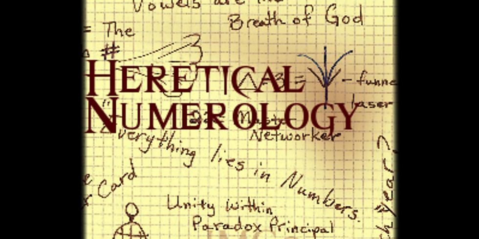 Heretical Numerology Workshop