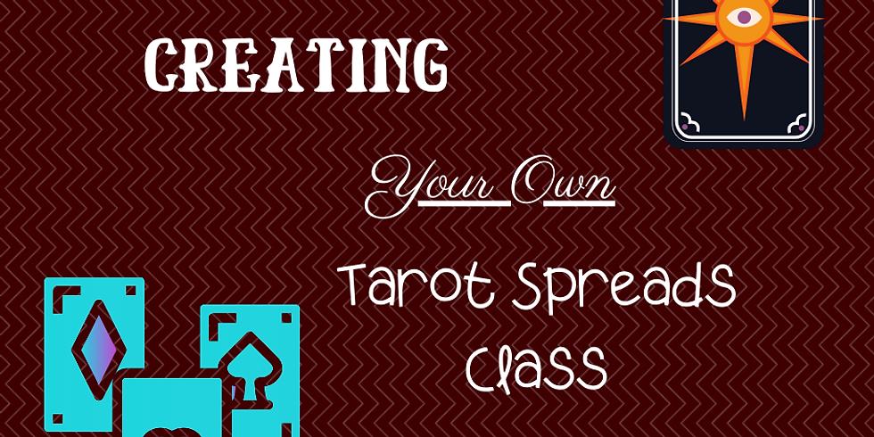 Create Your Own Tarot Spreads- Online Class