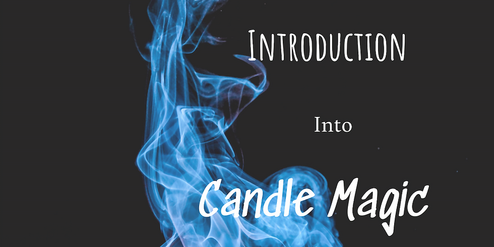 Introduction Into Candle Magic