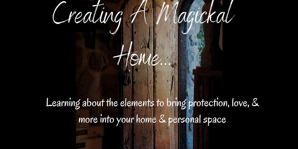 Creating A Magickal Home