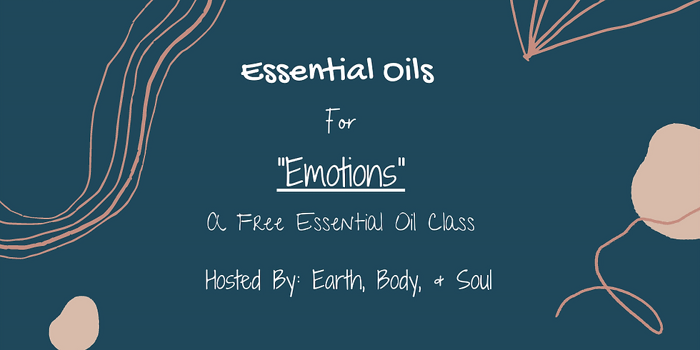 """Essential Oil FREE Class- """"Emotions"""""""