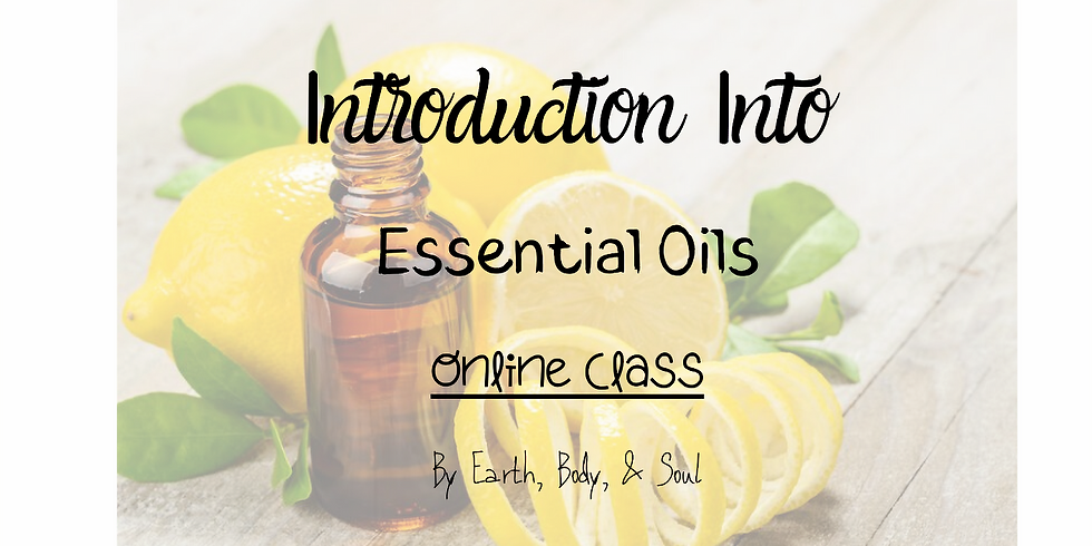 Introduction Into Essential Oils- Online