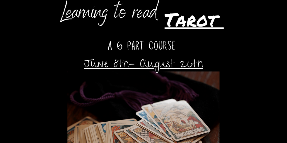 Learning To Read Tarot - Part Six