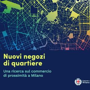 Nuovi negozi di quartiere a Milano
