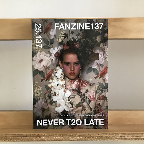 Fanzine 137 Magazine - Issue 25.127 Never Too Late - Reading Room