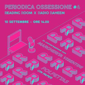 Periodica Ossessione #4 | Margherita Visentini (Polpettas On Paper)