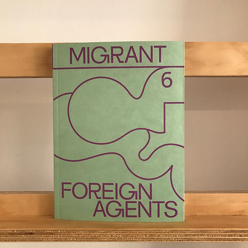 Migrant Magazine - Issue 6 - Reading Room
