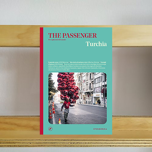 The Passenger Magazine - Turchia Issue - Reading Room