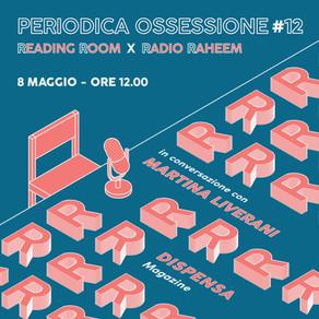 Periodica Ossessione #12 | Martina Liverani (Dispensa)