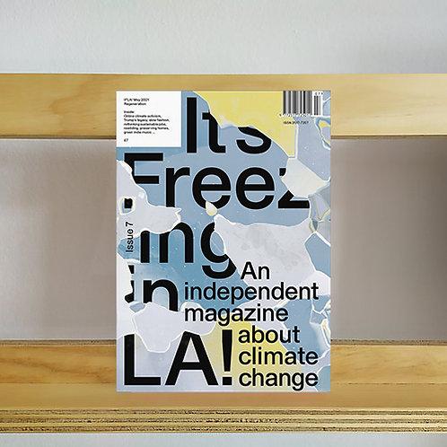 It's Freezing in LA! Magazine - Issue 7 - Reading Room