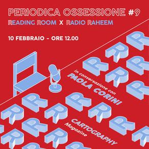 Periodica Ossessione #9 | Paola Corini & Luca De Santis (Cartography)