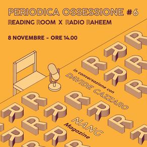 Periodica Ossessione #6 | Davide Cazzaro (NANG)