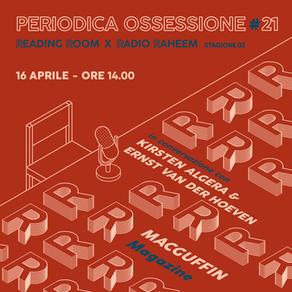Periodica Ossessione #21 | Kirsten Algera & Ernst van der Hoeven (MacGuffin)