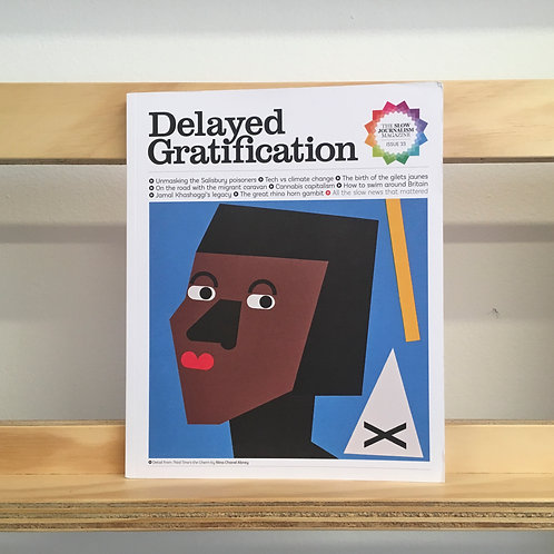 Delayed Gratification Issue 33 Reading Room
