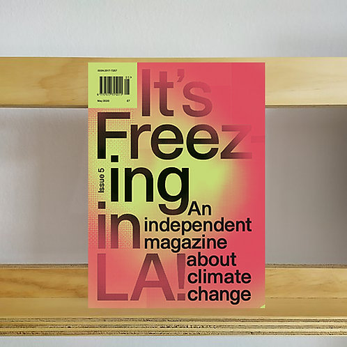 It's Freezing in LA! Magazine - Issue 5 - Reading Room