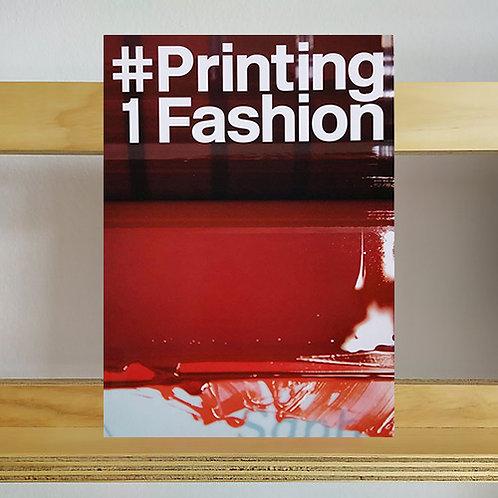 Printing Fashion magazine - Issue 1 - Reading Room