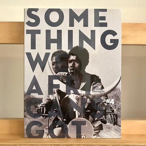 something we Africans got Magazine - Issue 4 - Reading Room