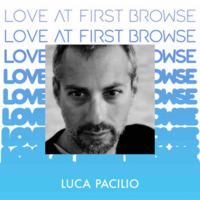 Love at First Browse / Luca Pacilio