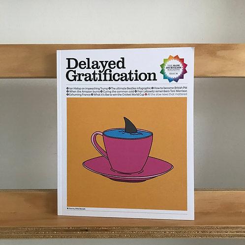 Delayed Gratification Magazine - Issue 36 - Reading Room
