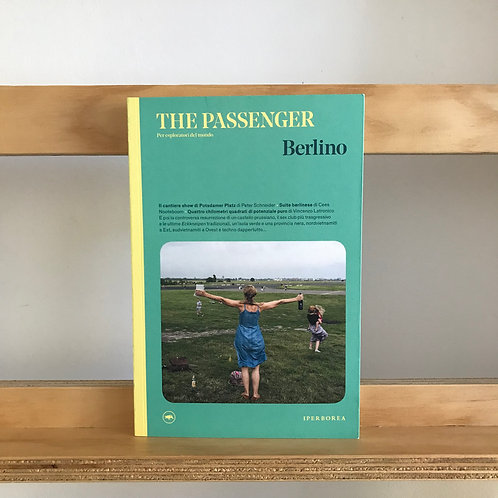 The Passenger Magazine - Berlino Issue - Reading Room