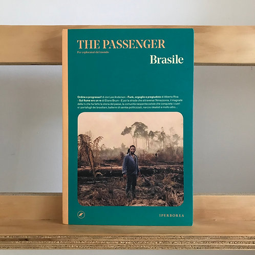 The Passenger Magazine - Brasile Issue - Reading Room