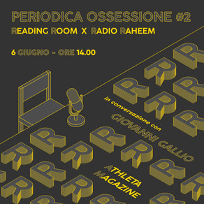 Periodica Ossessione #2 | Giovanni Gallio (Athleta)