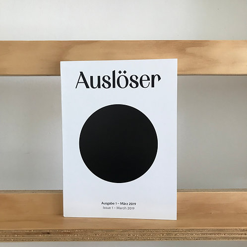 Auslöser Magazine - Issue 1 - Reading Room