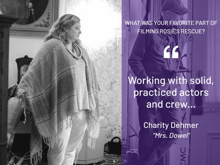 """Here's what Charity Dehmer, """"Mrs. Dowel,"""" said her favorite part of filming Rosie's Rescue was."""