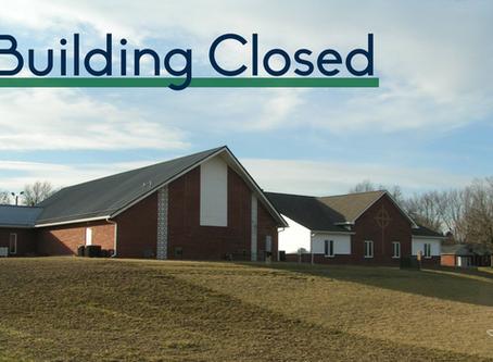3/11/20: Building Closed