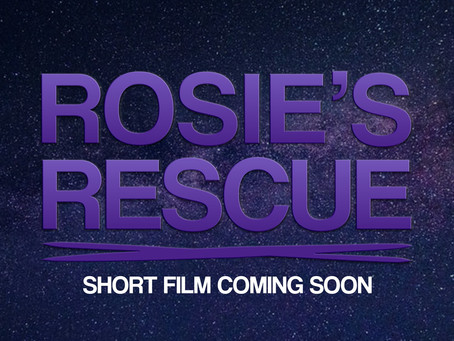 Rosie's Rescue   Coming Soon