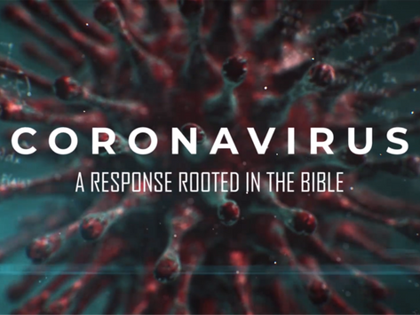 Coronavirus: A Response Rooted in the Bible