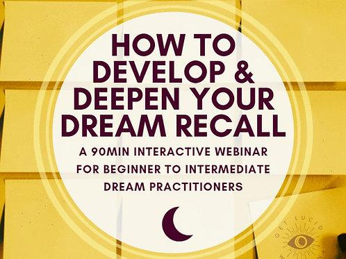 How to Develop & Deepen Your Dream Recall Webinar