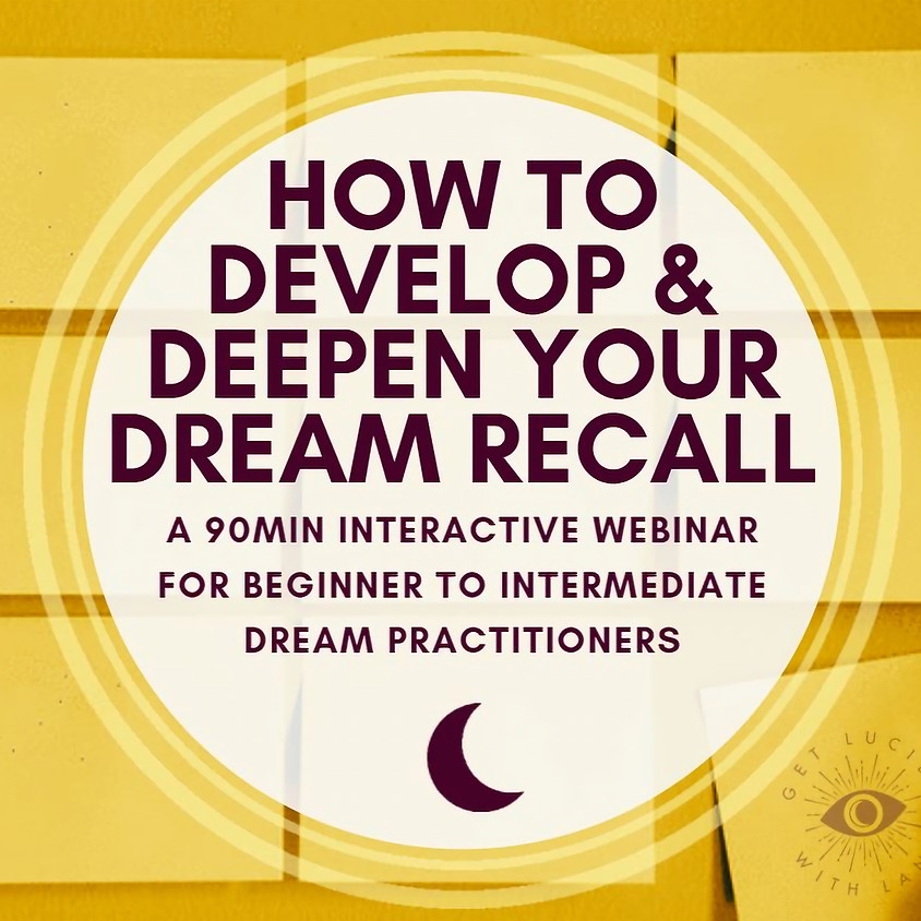 How to Develop & Deepen Your Dream Recall