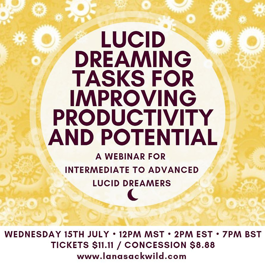 Lucid Dreaming Tasks for Improving Productivity and Potential