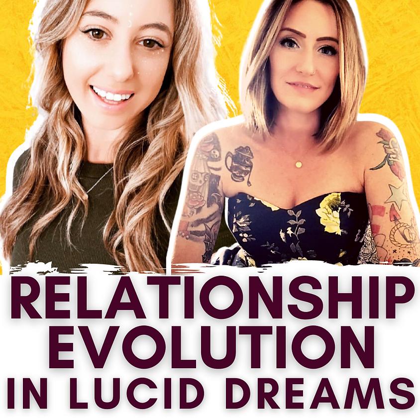 Relationship Evolution in Lucid Dreams