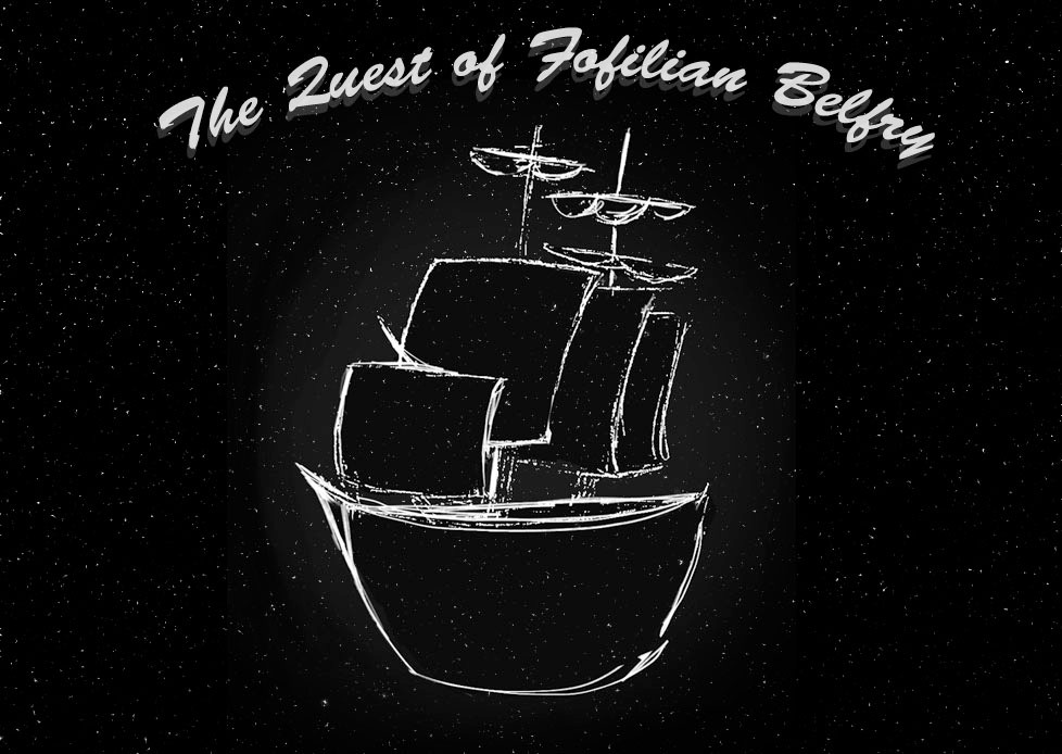 The Quest of Fofilian Belfry, Part Two