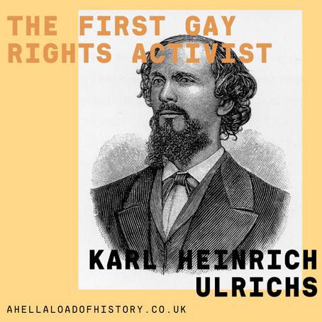 The First Gay Rights Activist: Karl Heinrich Ulrichs