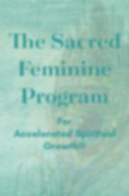 the sacred feminine program.jpg