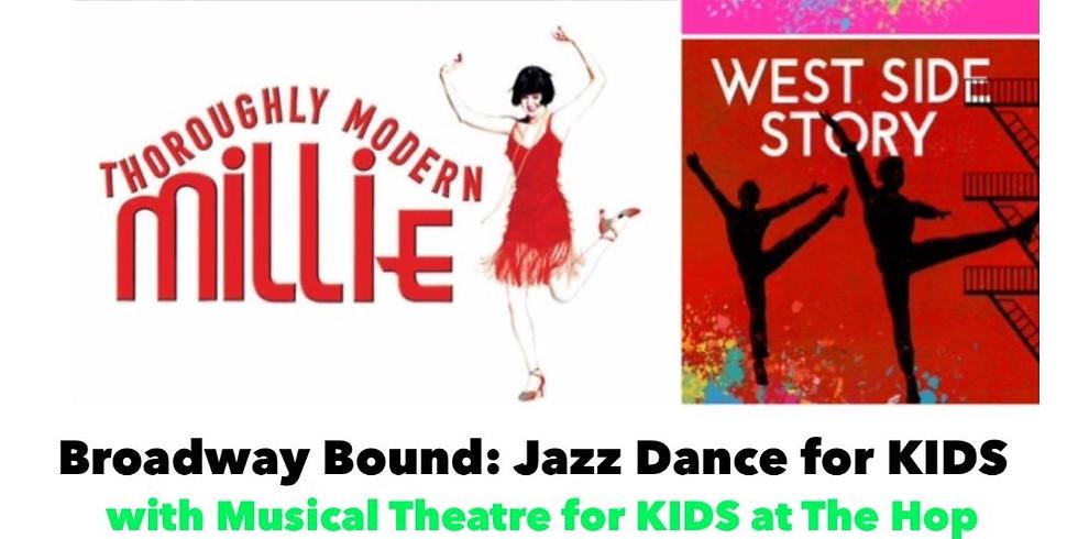 Broadway Bound: Jazz Dance for KIDS