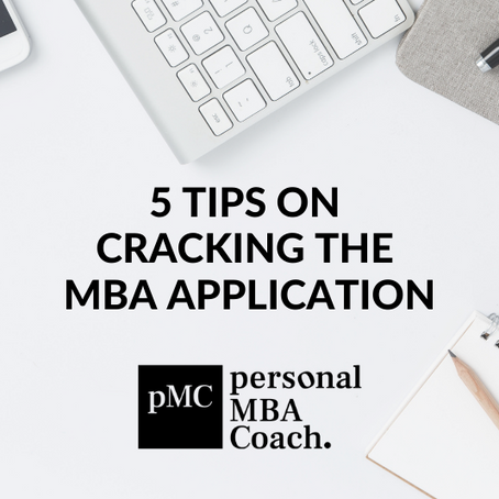 5 Tips on Cracking the MBA Application