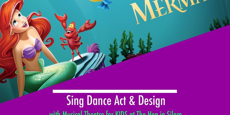 The Little Mermaid, Mini-Musical workshop