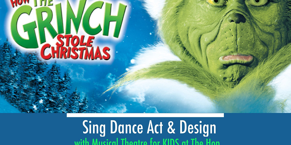 How the Grinch Stole Christmas, Mini-Musical workshop