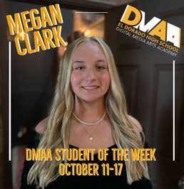 Megan Clark is the DMAA Student of the Week for the Week of October 11th!